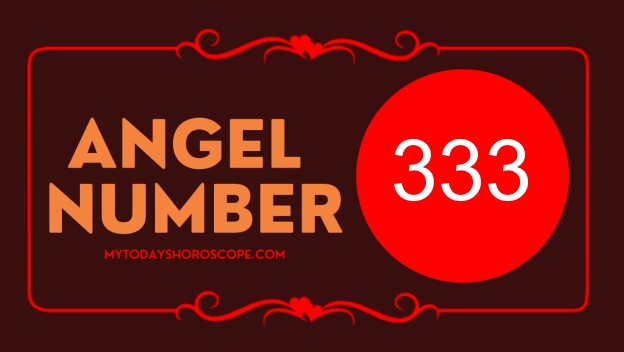 Angel Number 333 – Meaning and Symbolism